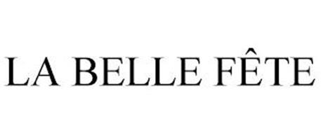 LA BELLE FÊTE