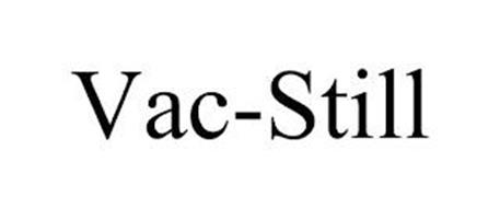VAC-STILL