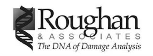 ROUGHAN & ASSOCIATES THE DNA OF DAMAGE ANALYSIS