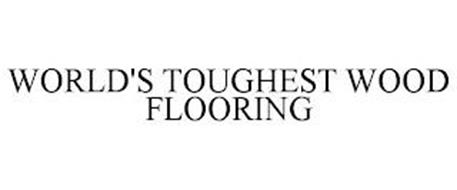 WORLD'S TOUGHEST WOOD FLOORING