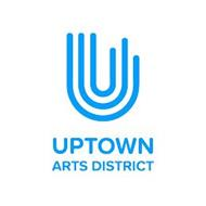 U UPTOWN ARTS DISTRICT
