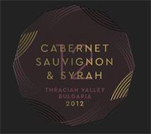 CABERNET SAUVIGNON & SYRAH 12 THRACIAN VALLEY BULGARIA 2012