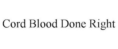 CORD BLOOD DONE RIGHT