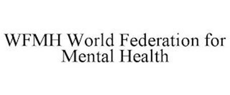 WFMH WORLD FEDERATION FOR MENTAL HEALTH
