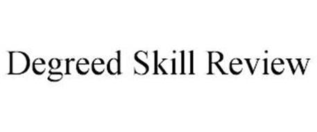 DEGREED SKILL REVIEW