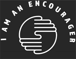 I AM AN ENCOURAGER