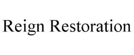 REIGN RESTORATION