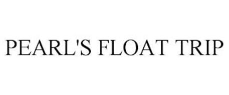 PEARL'S FLOAT TRIP