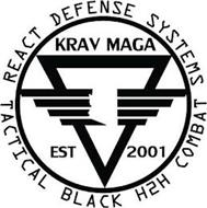 REACT DEFENSE SYSTEMS TACTICAL BLACK H2H COMBAT KRAV MAGA EST 2001