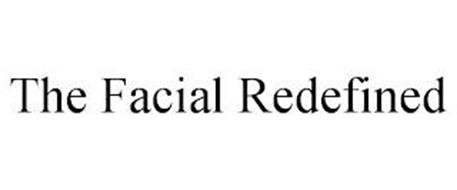 THE FACIAL REDEFINED