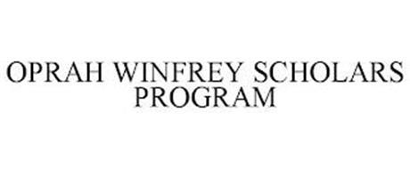 OPRAH WINFREY SCHOLARS PROGRAM