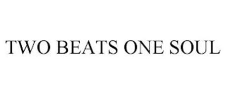 TWO BEATS ONE SOUL