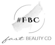 #FBC FAST BEAUTY CO