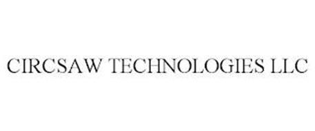 CIRCSAW TECHNOLOGIES LLC