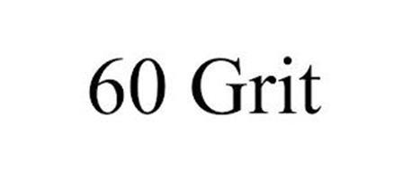 60 GRIT