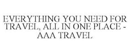 EVERYTHING YOU NEED FOR TRAVEL, ALL IN ONE PLACE - AAA TRAVEL