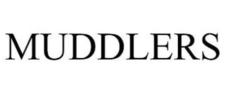 MUDDLERS