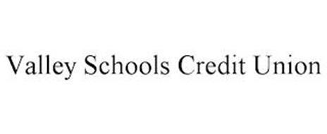 VALLEY SCHOOLS CREDIT UNION