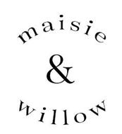 MAISIE & WILLOW