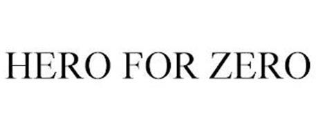 HERO FOR ZERO