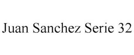JUAN SANCHEZ SERIE 32