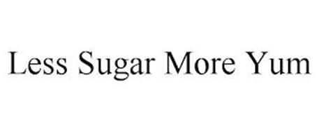 LESS SUGAR MORE YUM