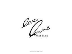 LOVE, ANNE ANNE KLEIN PROPERTY OF ANNE KLEIN