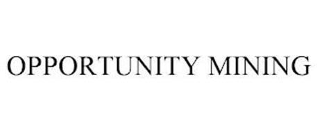 OPPORTUNITY MINING