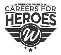 WINDOW WORLD CAREERS FOR HEROES W