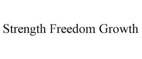 STRENGTH FREEDOM GROWTH