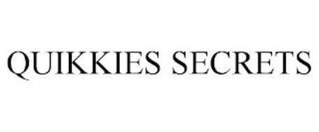 QUIKKIES SECRETS