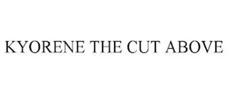 KYORENE THE CUT ABOVE