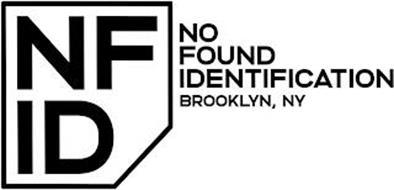 NFID NO FOUND IDENTIFICATION BROOKLYN, NY
