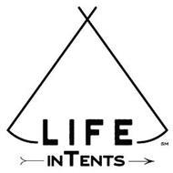 LIFE INTENTS