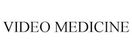 VIDEO MEDICINE