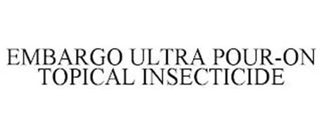 EMBARGO ULTRA POUR-ON TOPICAL INSECTICIDE