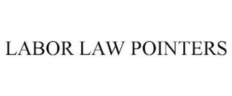 LABOR LAW POINTERS