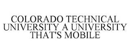 COLORADO TECHNICAL UNIVERSITY A UNIVERSITY THAT'S MOBILE