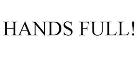 HANDS FULL!