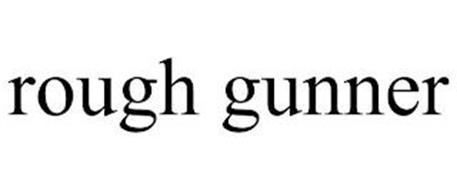 ROUGH GUNNER