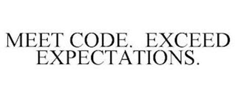 MEET CODE. EXCEED EXPECTATIONS.