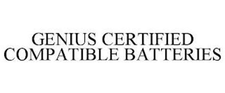GENIUS CERTIFIED COMPATIBLE BATTERIES