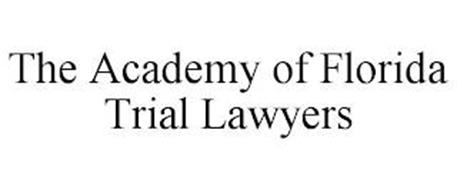 THE ACADEMY OF FLORIDA TRIAL LAWYERS