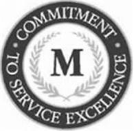 M COMMITMENT TO SERVICE EXCELLENCE