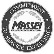 MASSEY SERVICES INC. S COMMITMENT TO SERVICE EXCELLENCE
