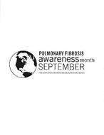 PULMONARY FIBROSIS AWARENESS MONTH SEPTEMBER