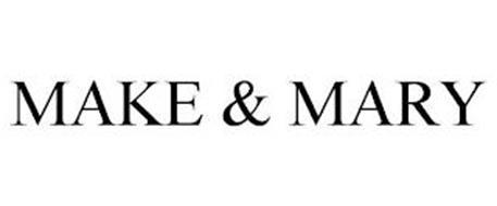 MAKE & MARY