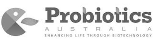 PROBIOTICS AUSTRALIA ENHANCING LIFE THROUGH BIOTECHNOLOGY