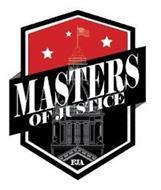 MASTERS OF JUSTICE FJA