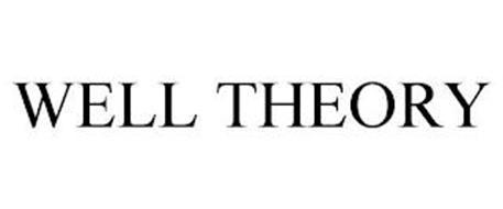 WELL THEORY